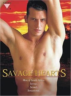 Savage Hearts- Men of South Africa, Savage, Sensual, Sensational