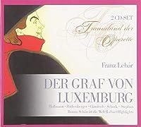 Der Graf Von Luxenburg/Schon Ist Die W