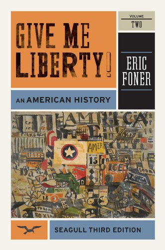 Give Me Liberty!: An American History (Seagull Third...