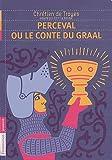 Perceval ou le conte du Graal by Camille Sander (2011-08-28) - Editions Flammarion - 01/01/2011
