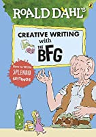 Roald Dahl's Creative Writing with The BFG: How to Write Splendid Settings (Roald Dahl Creative Writing)
