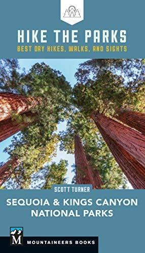 Hike the Parks Sequoia Kings Canyon National Parks Best Day Hikes Walks and Sights product image