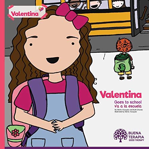Valentina goes to school