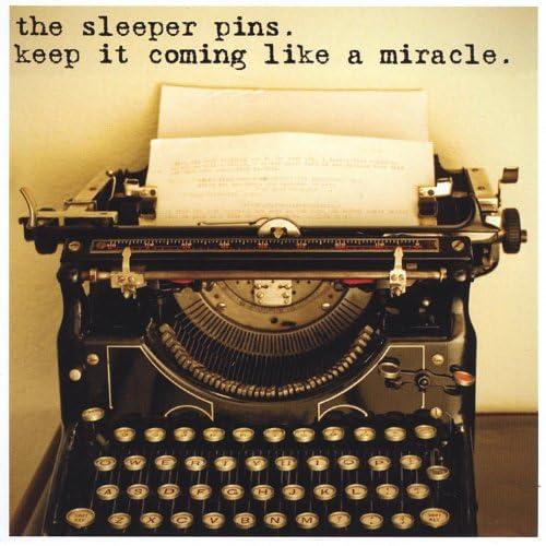 The Sleeper Pins