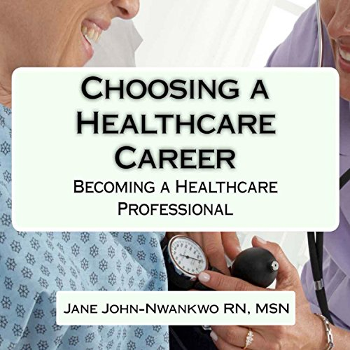 Choosing a Healthcare Career Titelbild