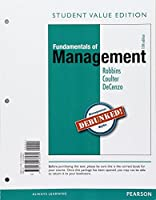 Fundamentals of Management: Essential Concepts and Applications, Student Value Edition
