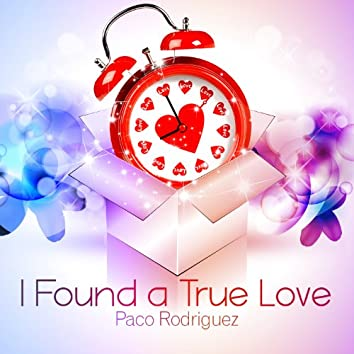 I Found a True Love - Single