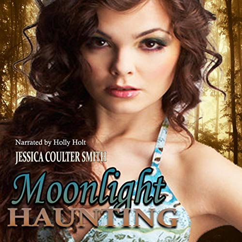 Moonlight Haunting Audiobook By Jessica Coulter Smith cover art