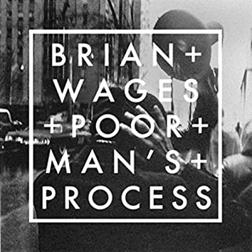 Poor Man's Process