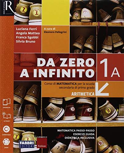 Da zero a infinito. Con Quaderno, Eserciziario matematica e Prove INVALSI. Per la Scuola media. Con ebook. Con espansione online: 1\A-B