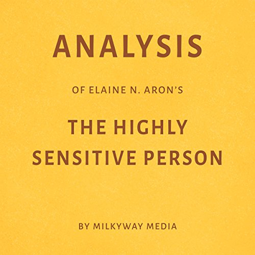 Analysis of Elaine N. Aron's The Highly Sensitive Person Titelbild
