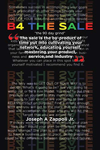 "B4 The Sale: ""the 90 day grind\"""