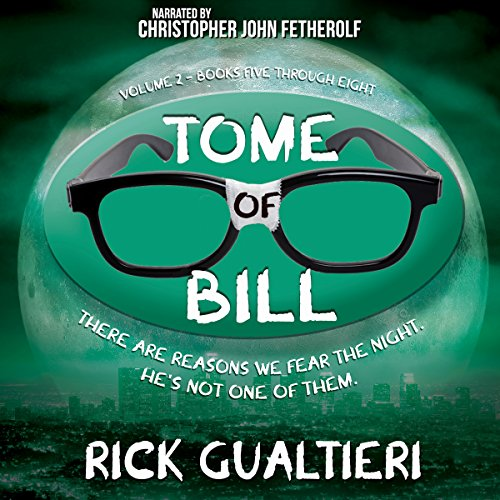The Tome of Bill Series: Books 5-8 audiobook cover art
