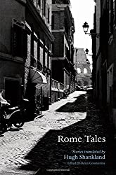 Books Set in Rome: Rome Tales by Helen Constantine. rome books, rome novels, rome literature, rome fiction, rome historical fiction, ancient rome books, rome books fiction, best rome novels, best rome fiction, ancient rome fiction, ancient rome novels, roman authors, best books set in rome, popular books set in rome, books about rome, rome reading challenge, rome reading list, rome travel, rome history, rome travel books, rome books to read, novels set in rome, books to read about rome, books to read before going to rome, books set in italy, italy books