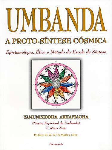 Umbanda: A Proto-Síntese Cósmica