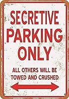 金属ティンサイン-秘密の駐車場のみ-装飾的なヴィンテージバーの壁