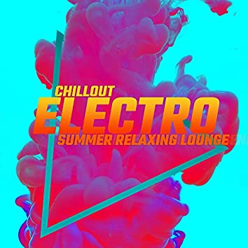 Chillout Electro Summer Relaxing Lounge 2020