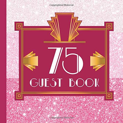 75 Guest Book: Pink Guest Book Includes Gift Tracker and Picture Pages to Create a Lasting Keepsake to Treasure Forever