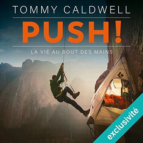 Push ! La vie au bout des mains audiobook cover art