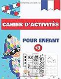 cahier d'activités pour enfant: Dés 3 ans,Apprenons à tracer les lettres, formes, LABYRINTHE/Coloriage / reliés les points / Jeux d'ombres ...-120 Pages