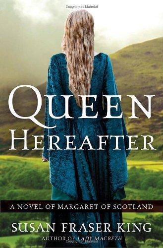Image of Queen Hereafter: A Novel of Margaret of Scotland