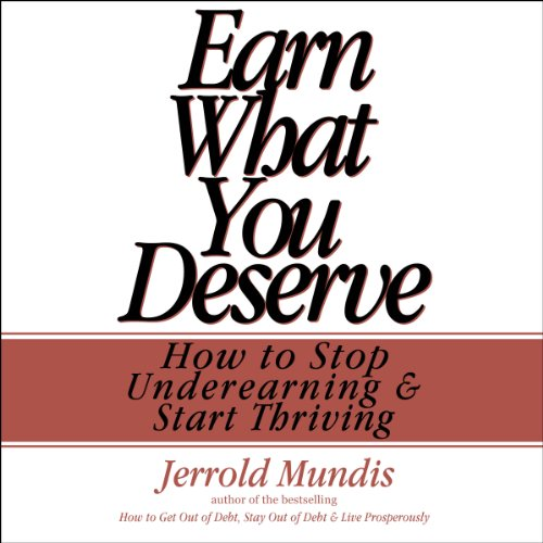 Earn What You Deserve audiobook cover art