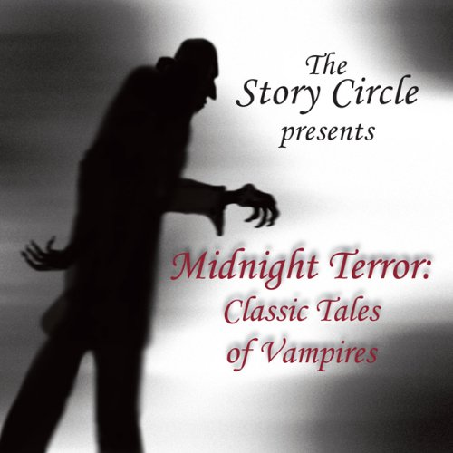Midnight Terror: Classic Tales of Vampires audiobook cover art