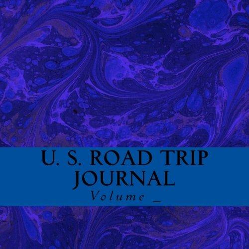 U. S. Road Trip Journal: Dark Blue Cover (S M Road Trip Journals)