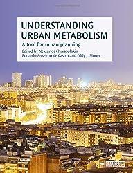 Understanding Urban Metabolism: A Tool for Urban Planning