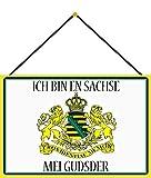 Cartel de chapa con cordón, 30 x 20 cm, texto en alemán 'Ich Bin en Sachse MEI Gudsder ! - Blechemma