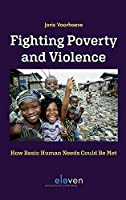 Fighting Poverty and Violence: How Basic Human Needs Could Be Met