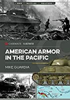 American Armor in the Pacific (Casemate Illustrated)