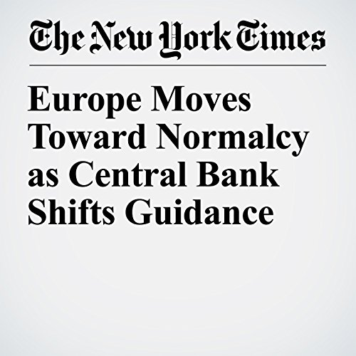 Europe Moves Toward Normalcy as Central Bank Shifts Guidance copertina
