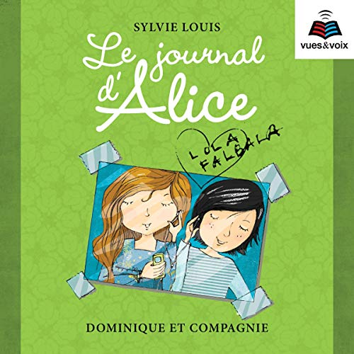 Page de couverture de Le journal d'Alice tome 2. Lola Falbala