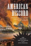 American Discord: The Republic and Its People in the Civil War Era