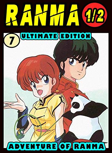 Ultimate Adventure Ranma: Volume 7 - Ranma Manga Novel For Kids Graphic Fantasy Action (English Edition)
