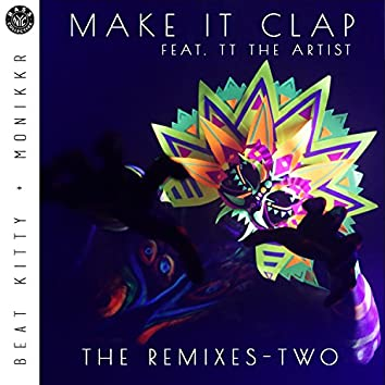 Make It Clap - The Remixes Two