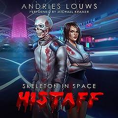 Histaff: A Sci-Fi LitRPG