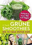 Grne Smoothies: Die 10-Tage-Detox-Kur