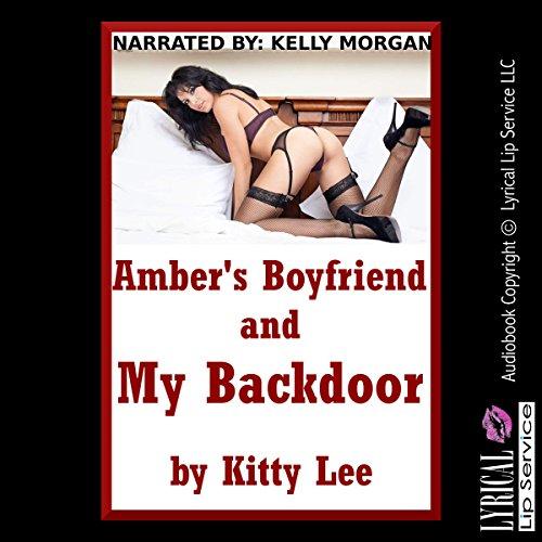 Amber's Boyfriend and My Backdoor Titelbild