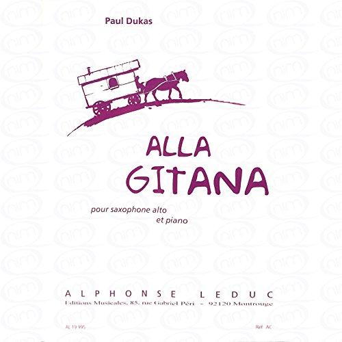 ALLA GITANA - Organizado para saxofón alto - compositor de piano [hoja de música] : DUKAS PAUL