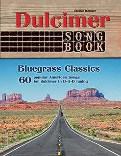 Dulcimer Songbook: Bluegrass Classics