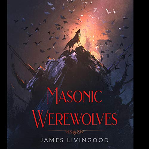 Masonic Werewolves audiobook cover art