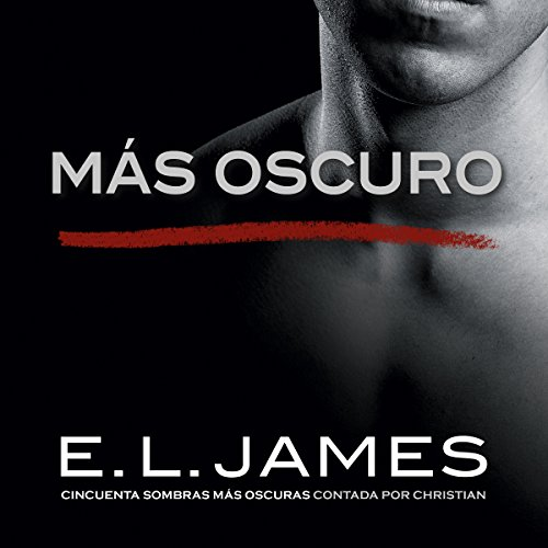 "Más oscuro («Cincuenta sombras» contada por Christian Grey 2) [Darker (""Fifty Shades"" told by Christian Gray 2)] audiobook cover art"