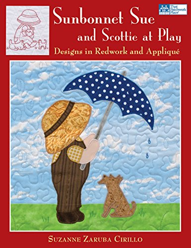 Sunbonnet Sue and Scottie at Play: Designs in Redwork and Applique