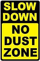 ほこりのないゾーンを遅くします。金属スズサイン通知街路交通危険警告耐久性、防水性、防錆性