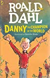 Danny the Champion of the World [Paperback] [Jan 01, 2016] Roald Dahl