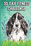 30 Day Fitness Challenge: Cocker Spaniel Dog Cover. Weight Loss and...
