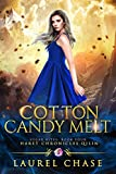 Cotton Candy Melt: Haret Chronicles Qilin: A Fantasy Romance (Sugar Bites Book 4)