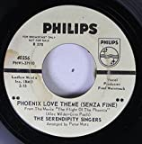 THE SERENDIPITY SINGERS 45 RPM PHOENIX LOVE THEME (SENZA FINE) FROM THE MOVIE 'THE FLIGHT OF THE PHOENIX' / IF YOU COME BACK IN SUMMER